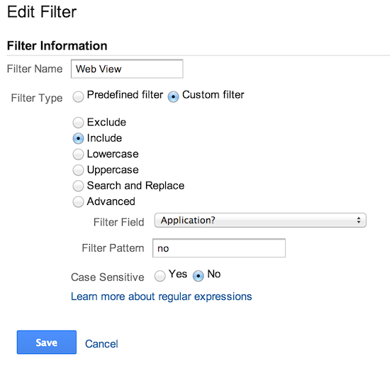 "The Google Analytics create filter form. El campo de nombre de filtro se ha configurado como ""Vista de sitio web"", se ha seleccionado el tipo ""Filtro personalizado"", se ha seleccionado ""Incluir"", la lista desplegable se ha configurado como ""Aplicación?', Filter Pattern is set to 'no', and Case Sensitive is set to 'No'."