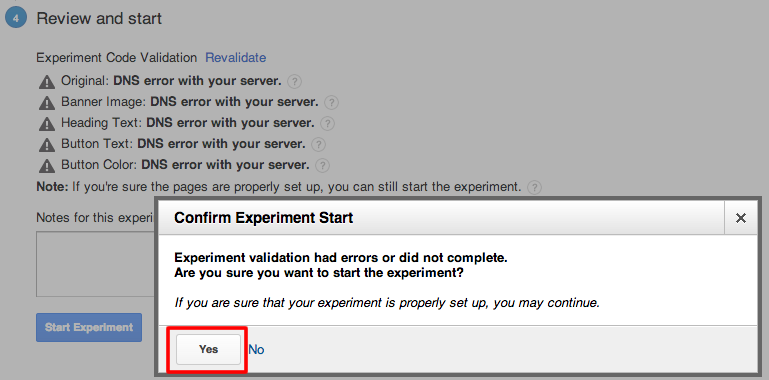 Dialog box indicating there were validation errors. Ignore and         click Yes to continue.