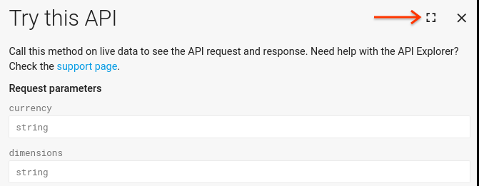 Screenshot of APIs Explorer with an arrow pointing to the icon that opens the fullscreen view of the Explorer.