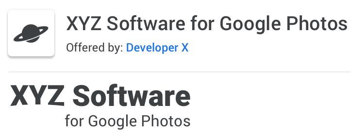 Example of acceptable naming: XYZ Software for                   Google Photos